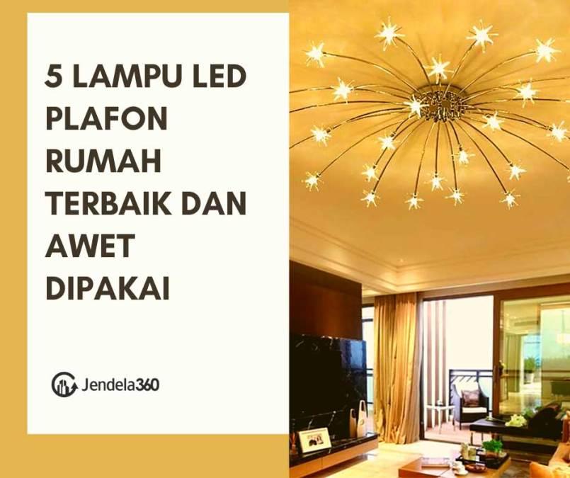 5 Lampu LED Plafon Rumah Terbaik dan Awet Dipakai