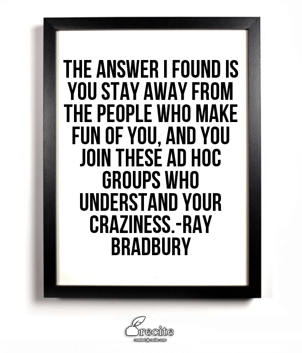 Fahrenheit 451 Old Woman Quote: 10 Ray Bradbury Quotes To Inspire Writers And Dreamers