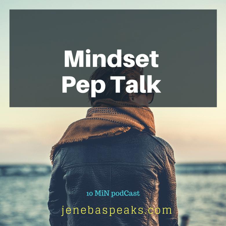 Mindset Pep Talk