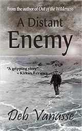 A Distant Enemy, by Deb Vanasse