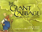 The Giant Cabbage, by Cherie B. Stihler