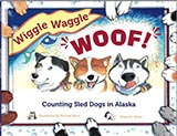 Wiggle Waggle Woof, by Cherie B. Stihler