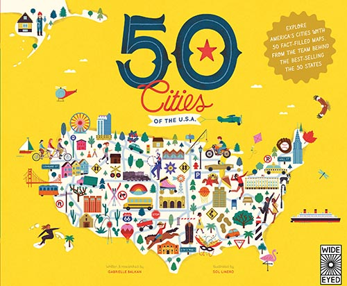 50 Cities of the U.S.A, by Gabrielle Balkan and Sol Linero
