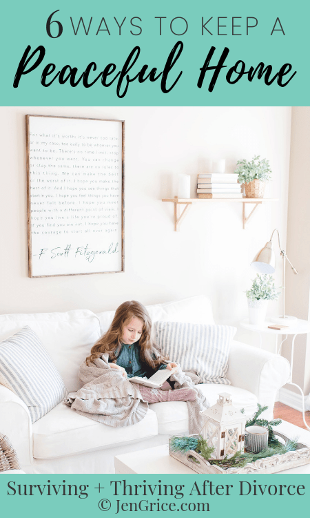 6 Everyday habits that have helped us to keep a healthy, peaceful home. This helps to keep the healing from divorce at the center of things. via @msjengrice
