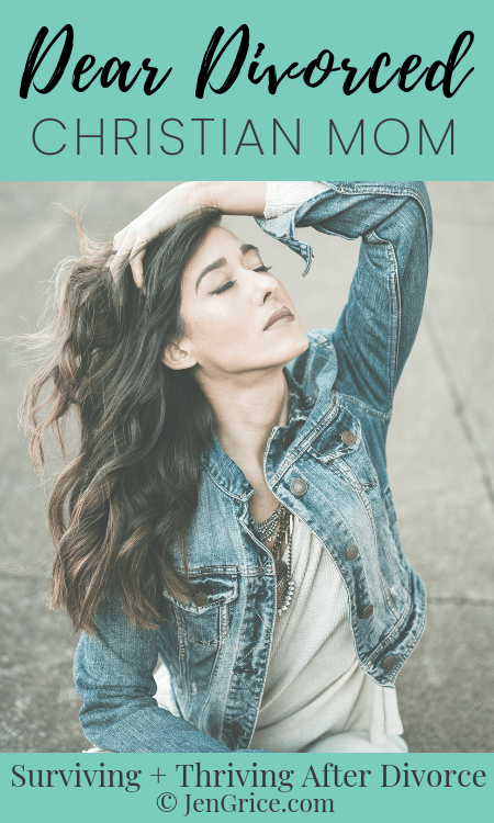 Dear Divorced Christain Mom, hope and encouragement for the weary divorced Christian mom. You are not alone! God will walk with you. He wants good things for you. He loves you! via @msjengrice