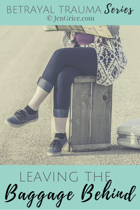 Don't let the betrayal trauma, that happened to you, define you. It's time to leave the baggage behind and reclaim your self-worth and new life. via @msjengrice