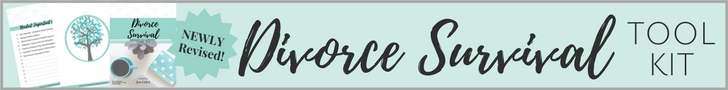 Divorce Survival Tool Kit | By Jen Grice
