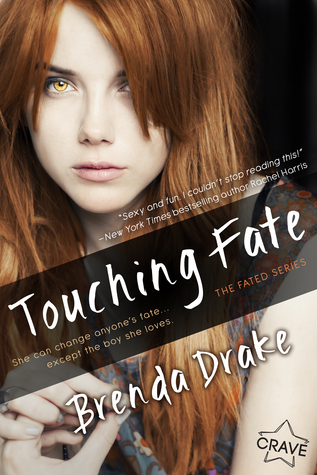 Touching Fate by Brenda Drake