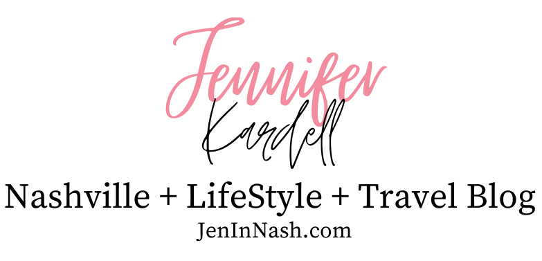 Jennifer Kardell – A Nashville, LifeStyle & Travel Blog