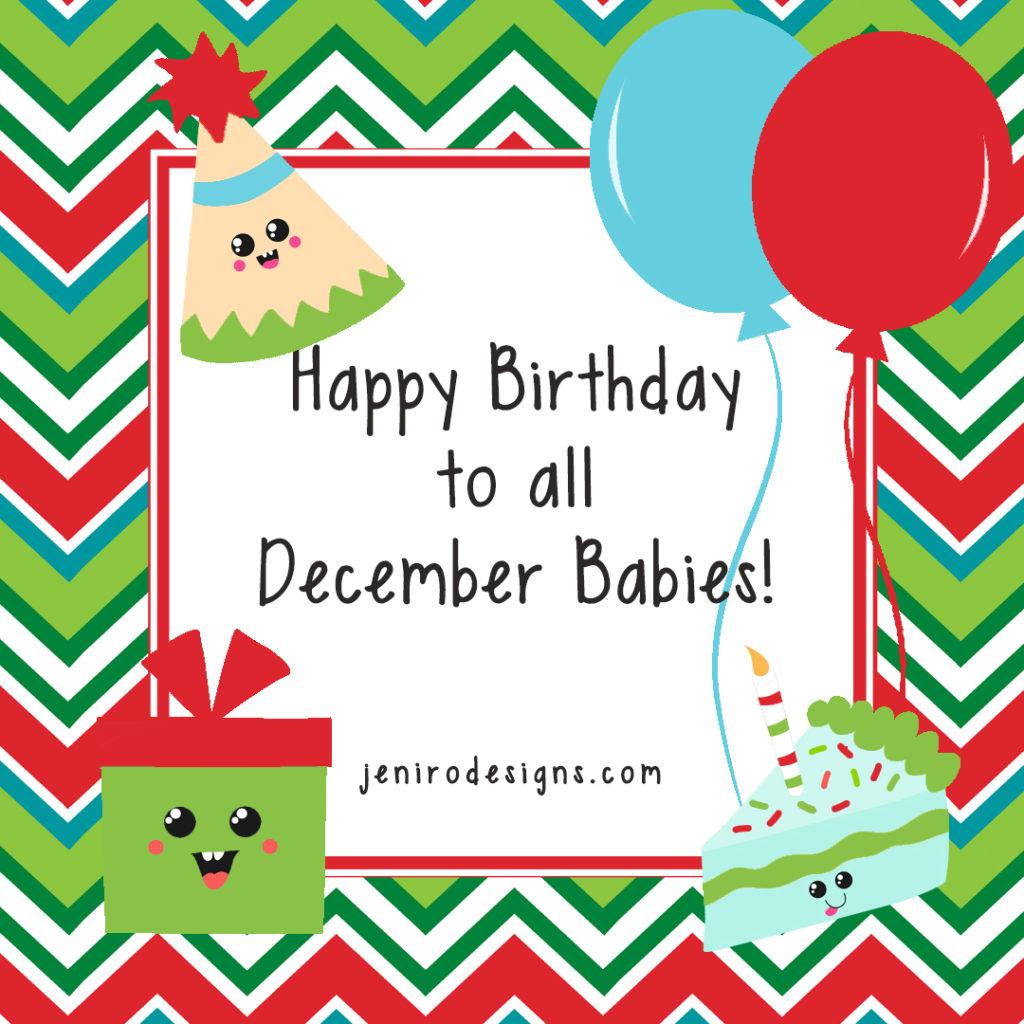 Happy Birthday December Birthdays Jeni Ro Designs