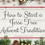 Jesse Tree Christmas Tradition