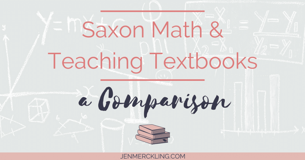 Saxon Math and Teaching Textbooks – A Comparison