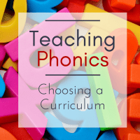 Teaching Phonics--Choosing a Curriculum