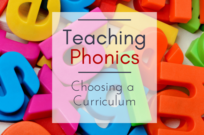 Teaching Phonics–Choosing a Curriculum