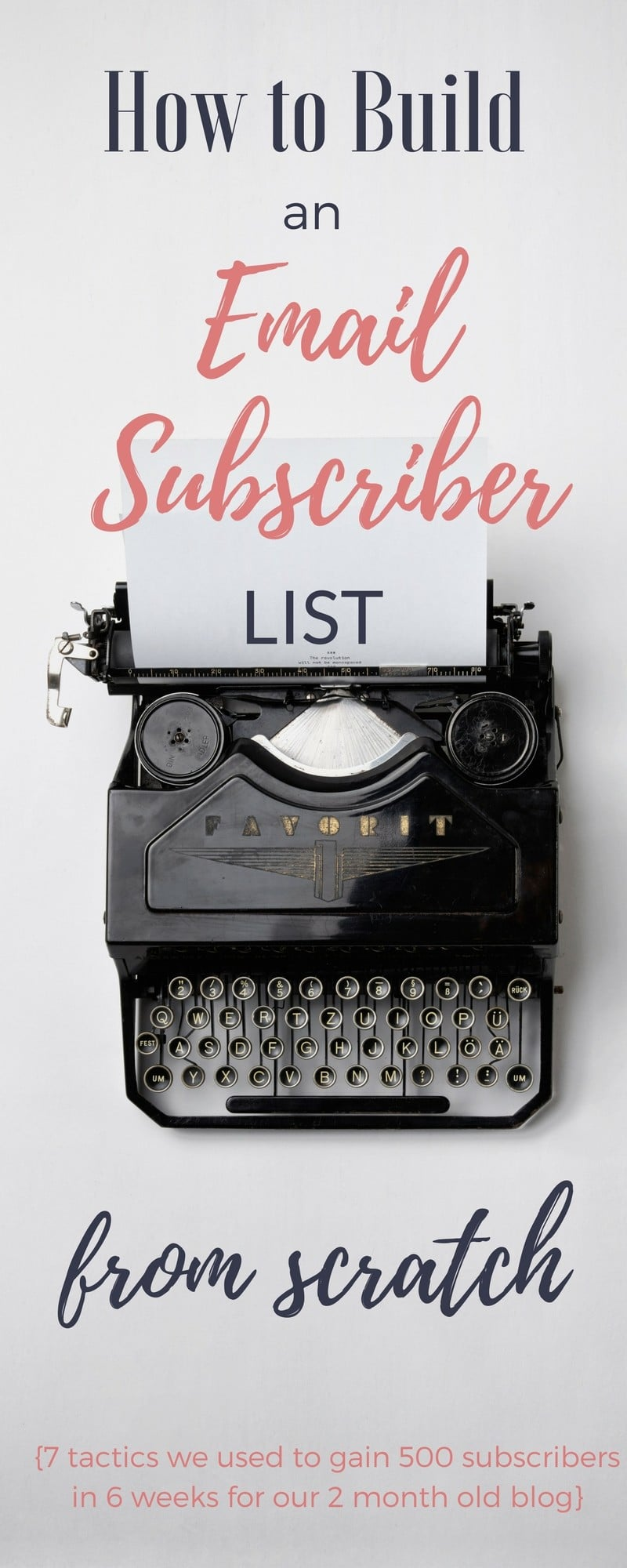 Build an email list for your new blog with these simple to follow tactics that I used to generate real email subscriber results for a 2 month old blog.