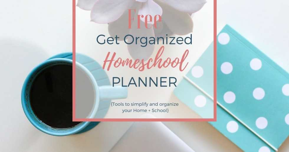 Get Organized — Homeschool Planner