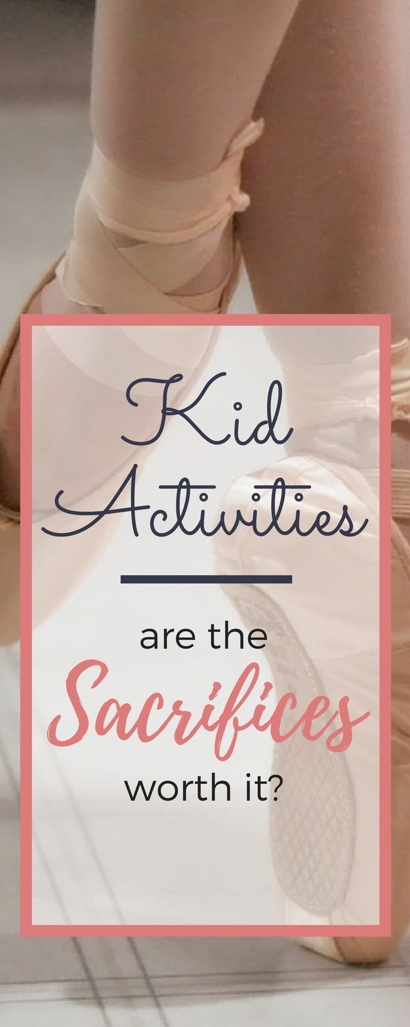 Kid Activities take time, energy, and money! Are the sacrifices worth it? At our house the benefits outweigh the sacrifices, but there's a fine line.