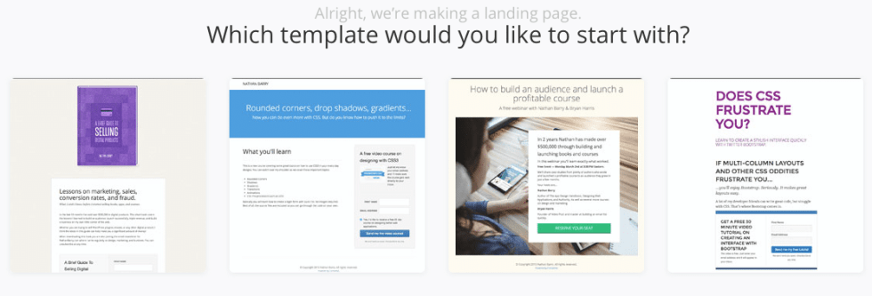 ConvertKit makes creating a landing page easy. Pick from one of four options. You can even have ConvertKit host the page for you.