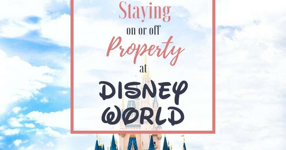 Staying On or Off Disney Property at Disney World