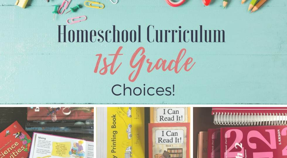My Homeschool Curriculum 1st Grade Choices