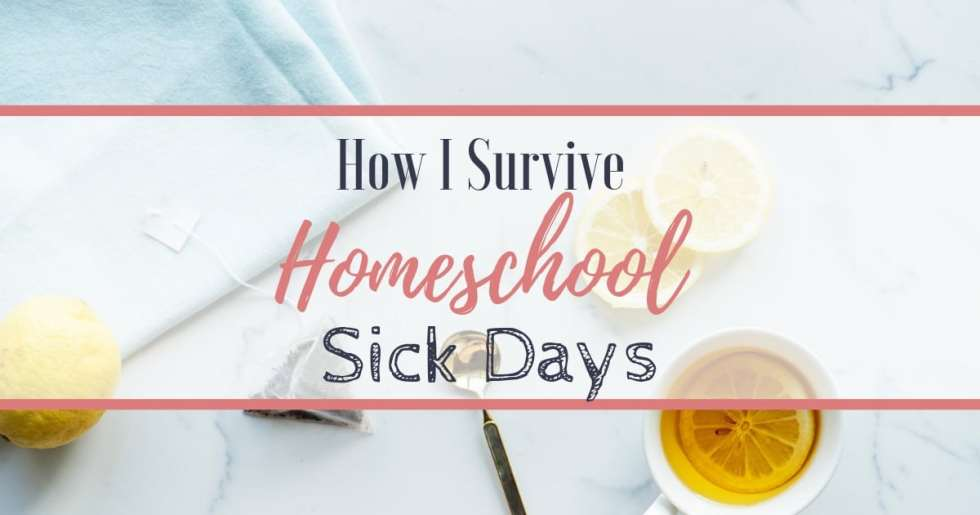 Homeschool sick days are inevitable and can lead to feeling overwhelmed! After 15 years homeschooling, here are my tips for getting through sick days!