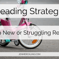 6 Reading Strategies for New or Struggling Readers