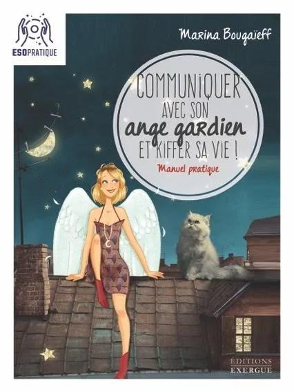 communiquer avec son ange gardien et kiffer sa vie