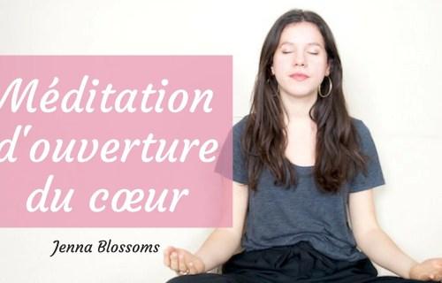 Méditation d'ouverture du cœur