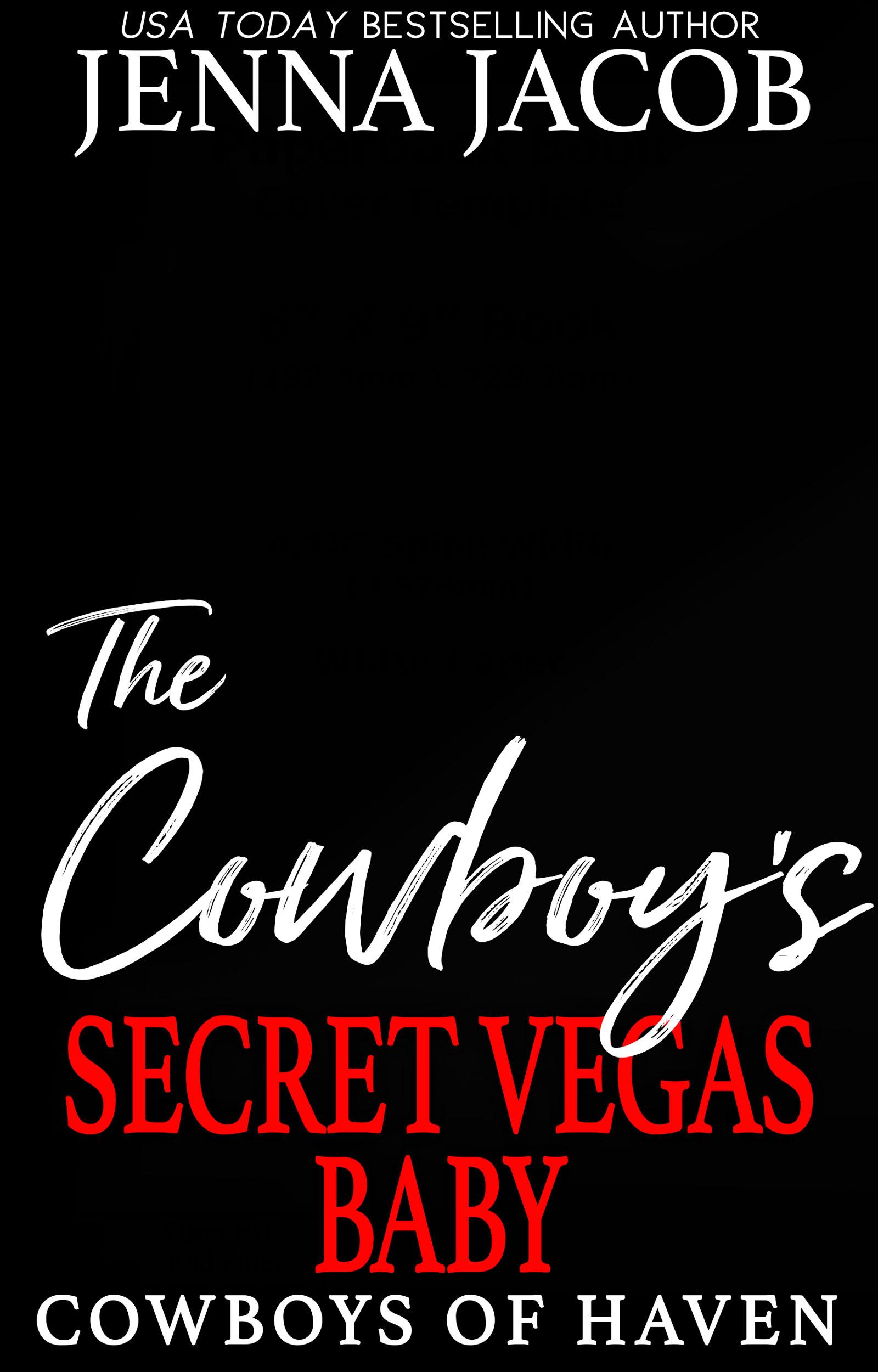 The Cowboy's Secret Vegas Baby