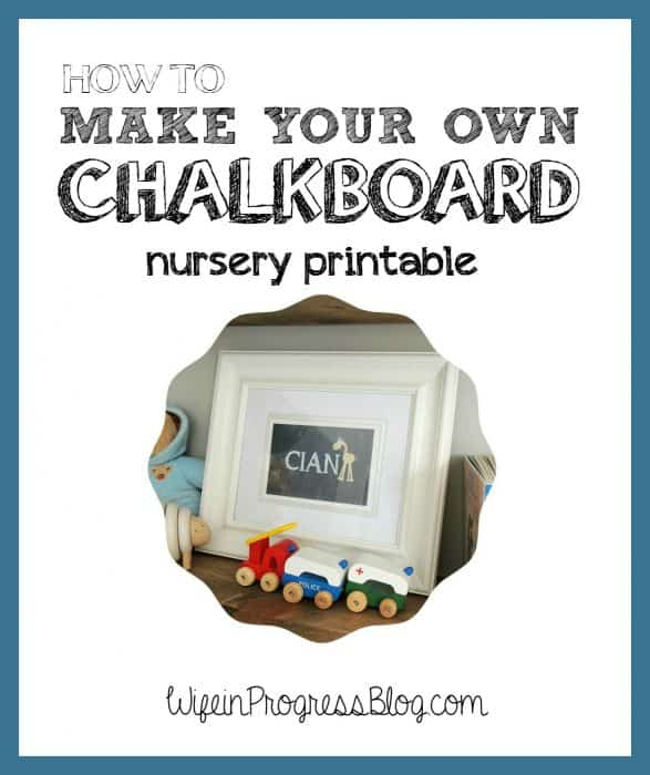 How to make a custom chalkboard printable | Wife in Progress