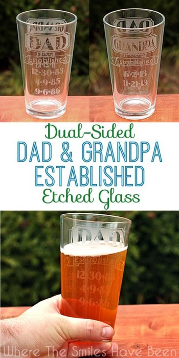 These etched pint glasses are perfect DIY father's day gifts for both dad and grandpa