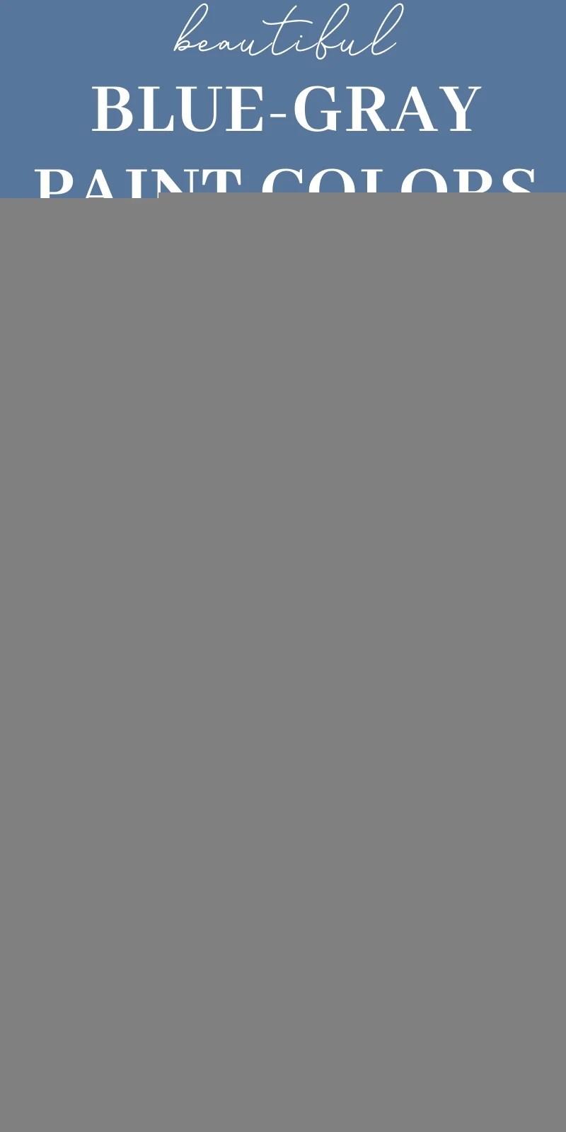 the best blue gray paint colors 2020 x