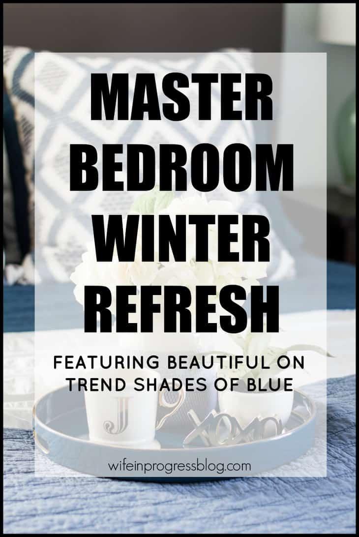 Beautiful blue bedroom ideas, winter decor refresh