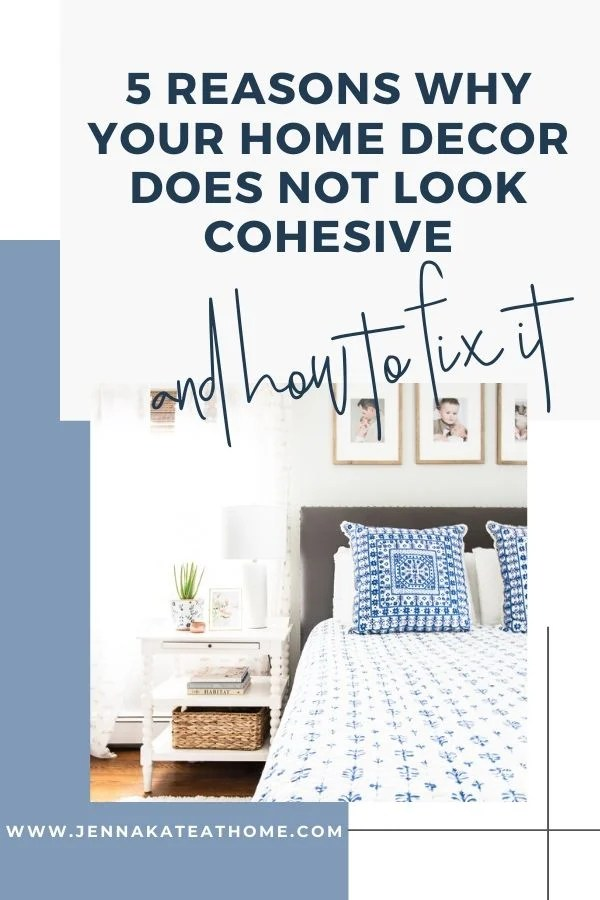 Why your home does not look cohesive
