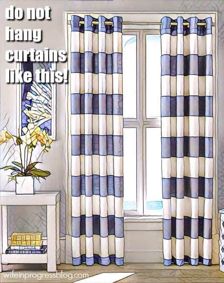 This is how NOT to hang curtains!