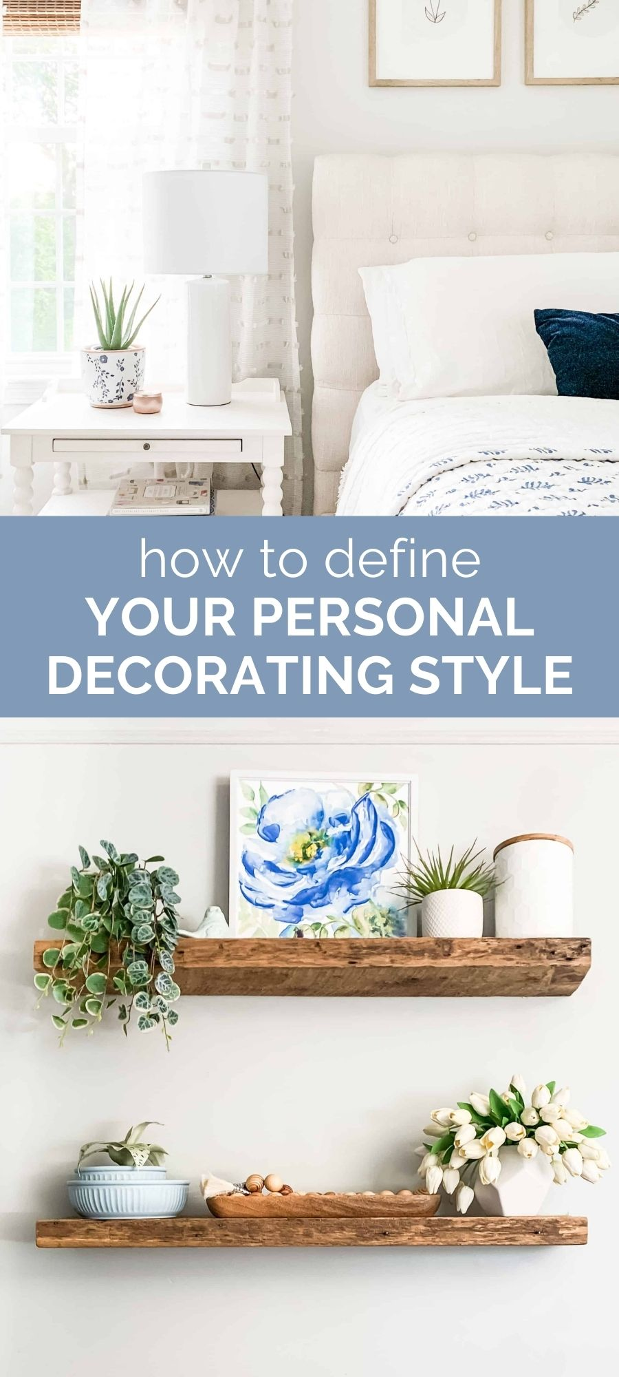 how to define your personal decorating style