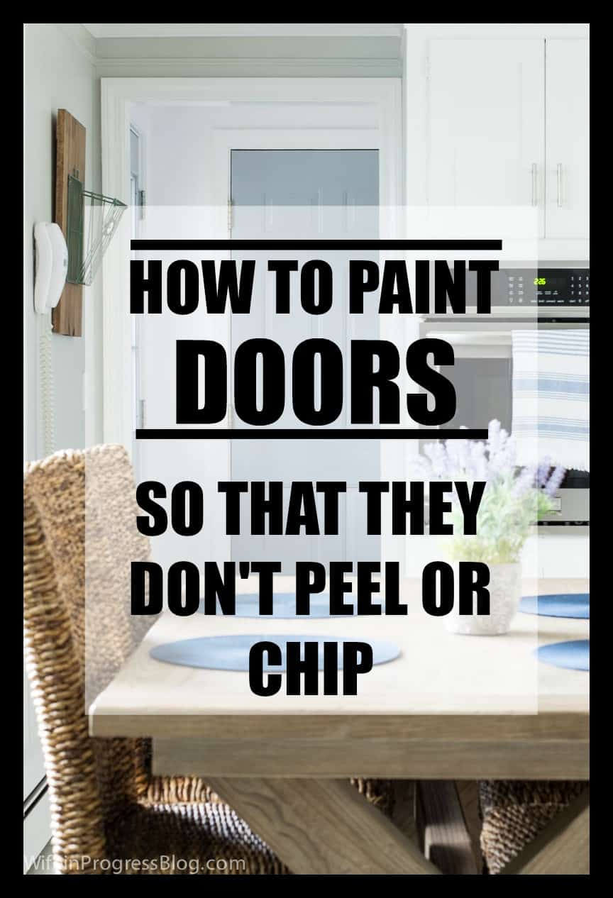 How to paint a door so that it won't chip or peel