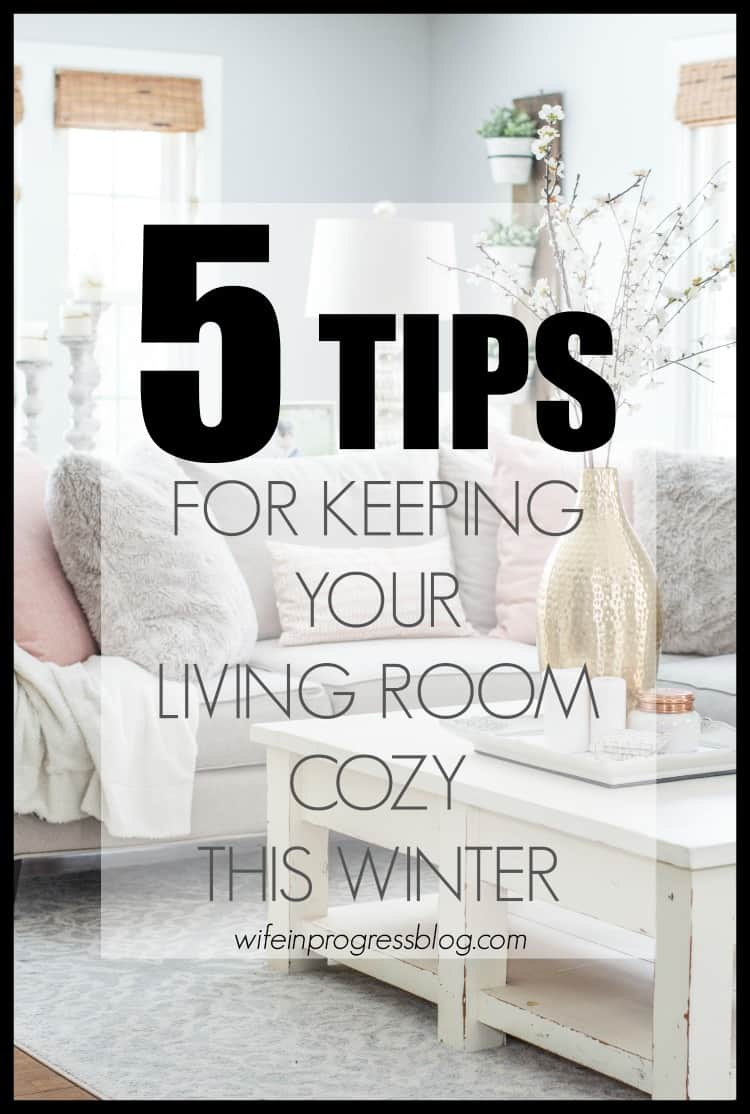 Keep your living room all comfy and cozy this winter with these 5 simple home decor tips