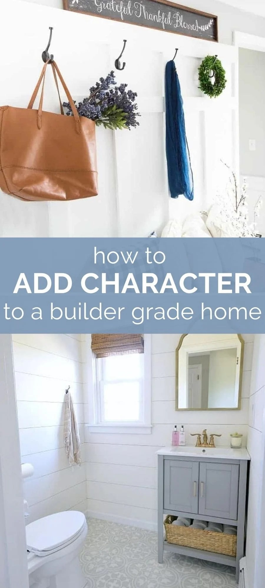 how to add character to a builder grade home