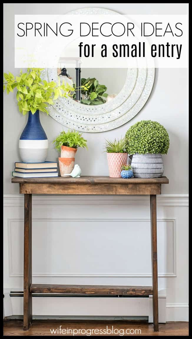 Spring decorating ideas for small entryway