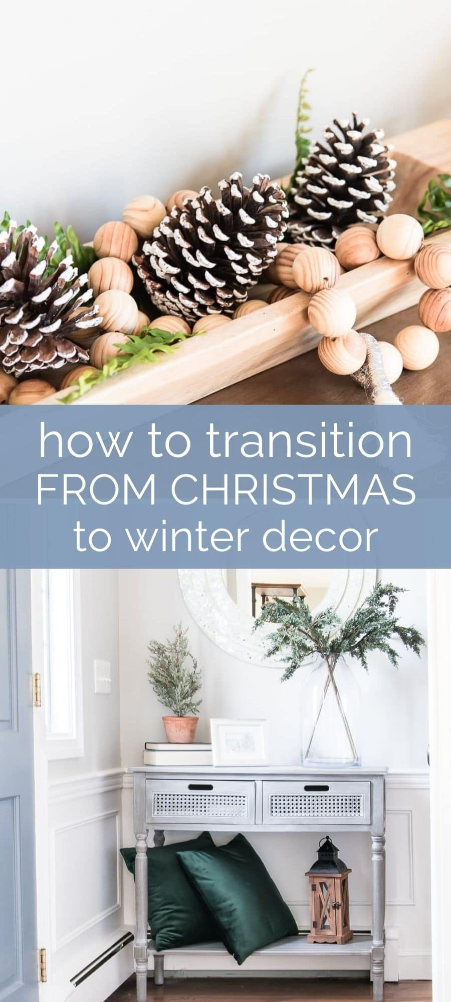 how to easily transition from Christmas to winter decor