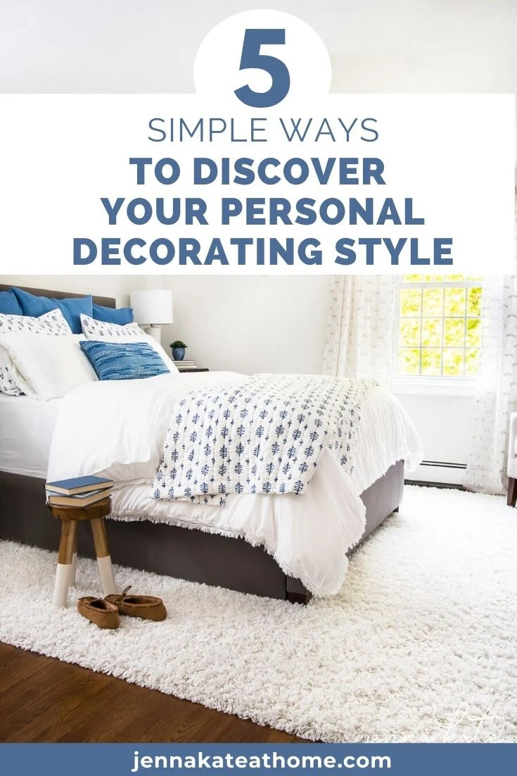 5 simple ways to discover your personal decorating style