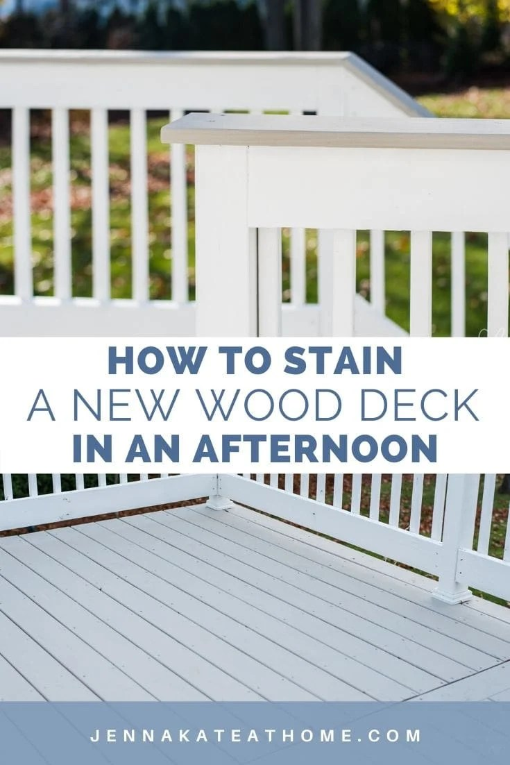 how to stain a new wood deck in an afternoon