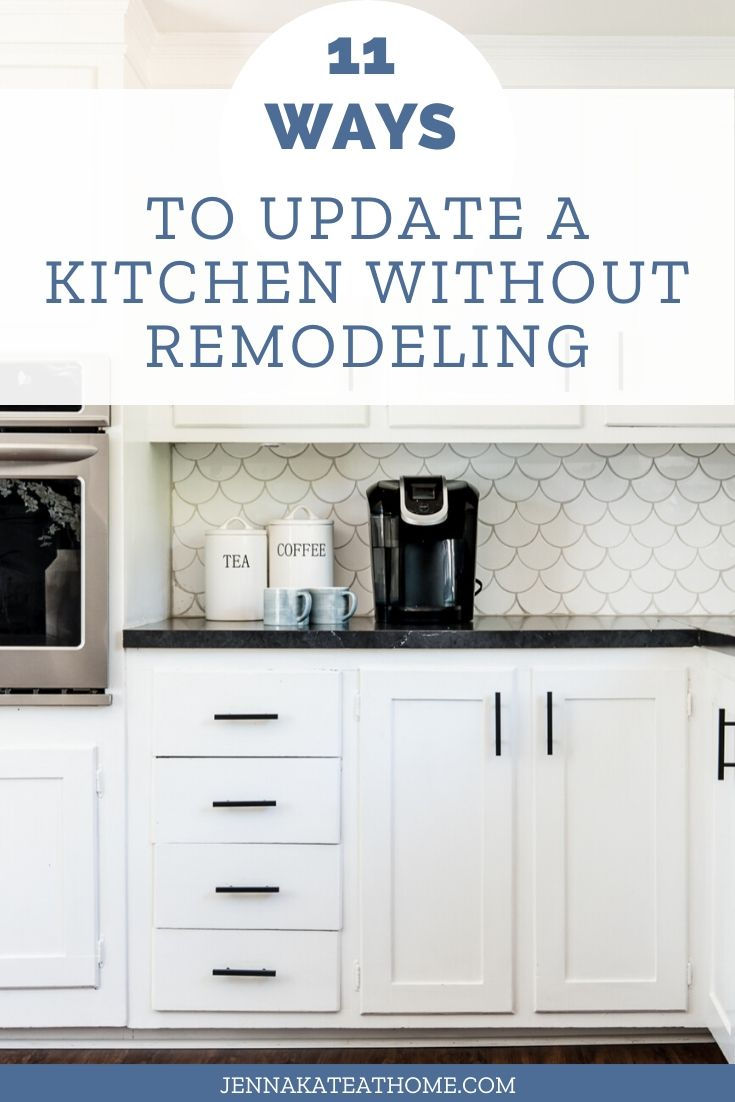 Pinterest image: 11 ways to update your kitchen without remodeling