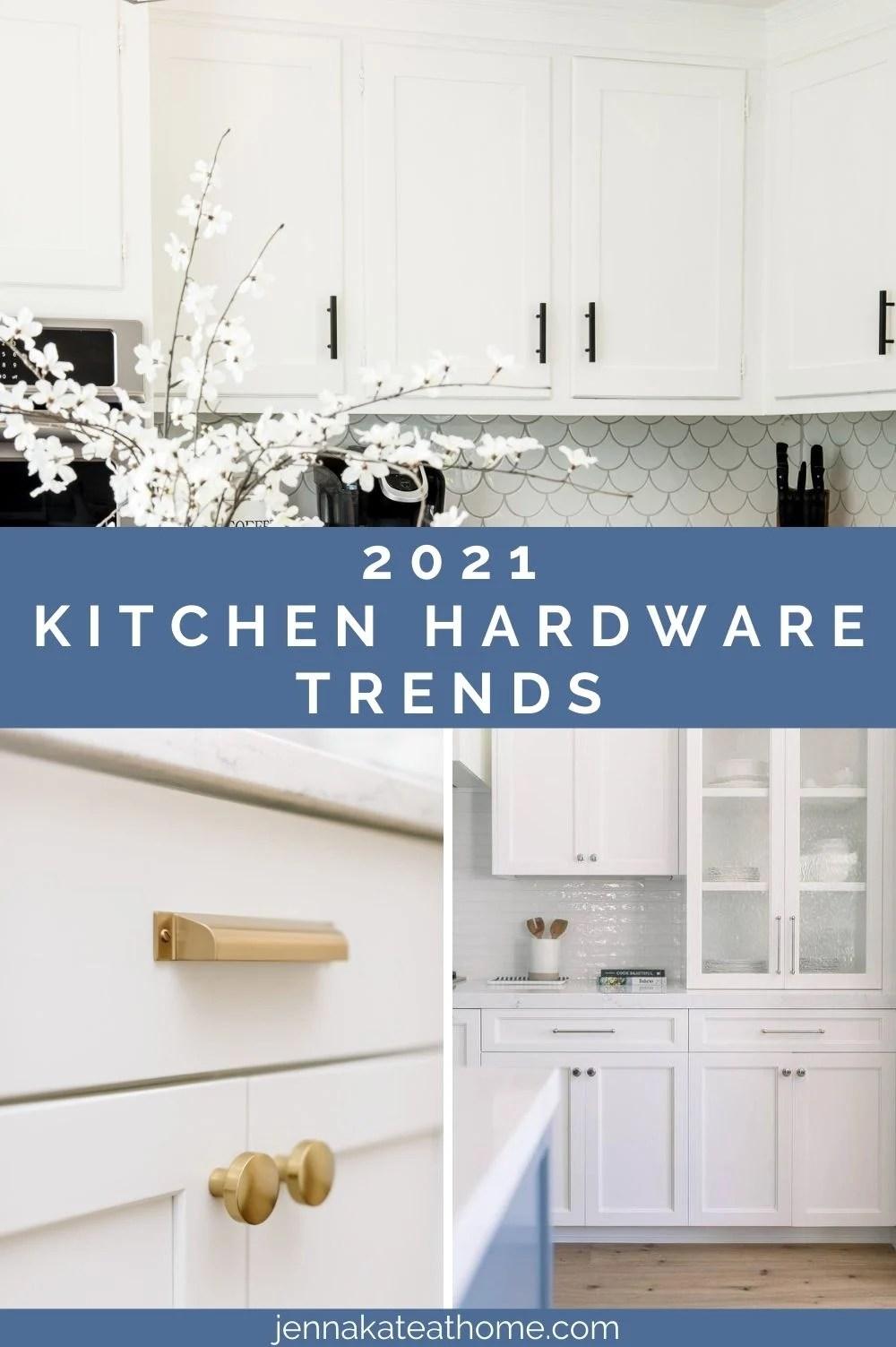 2021 kitchen hardware trends