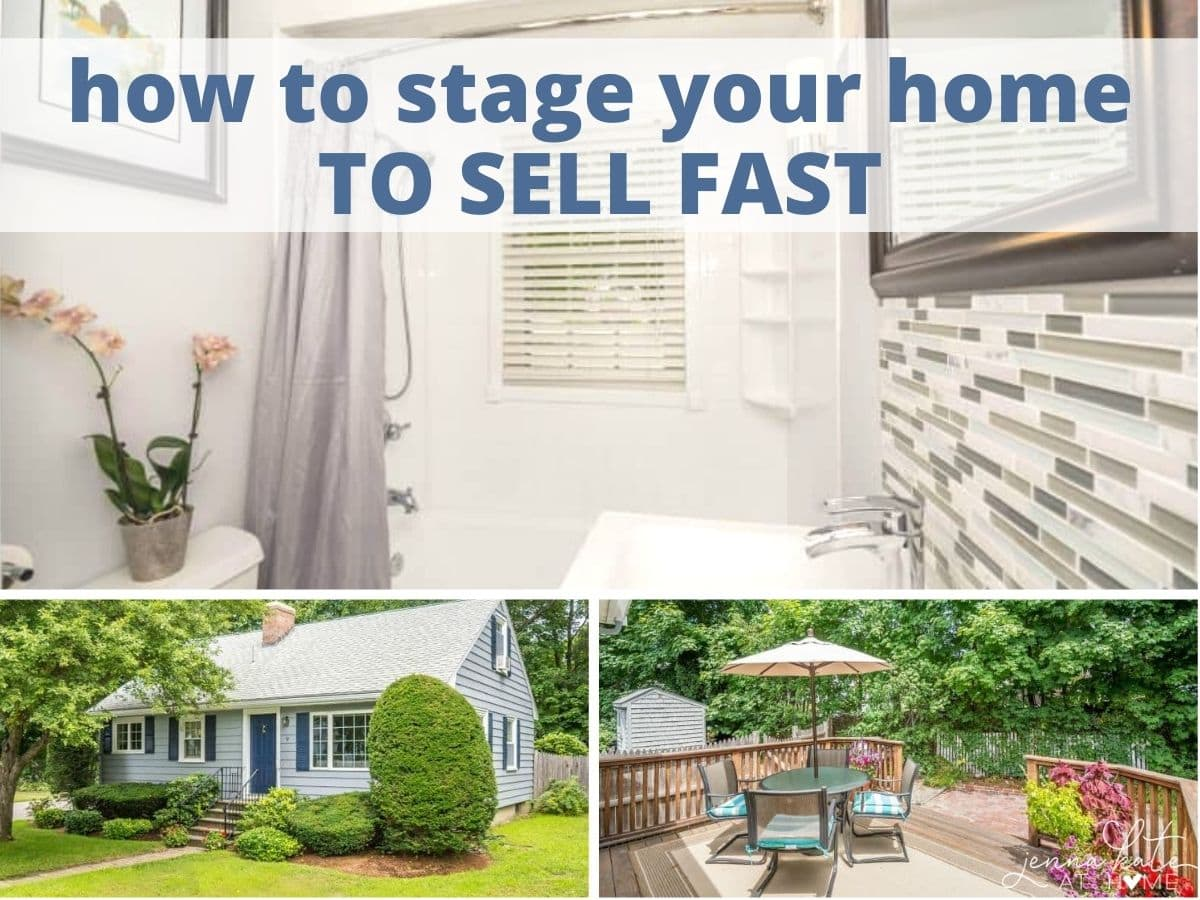 how to stage your home to sell fast with text overlay
