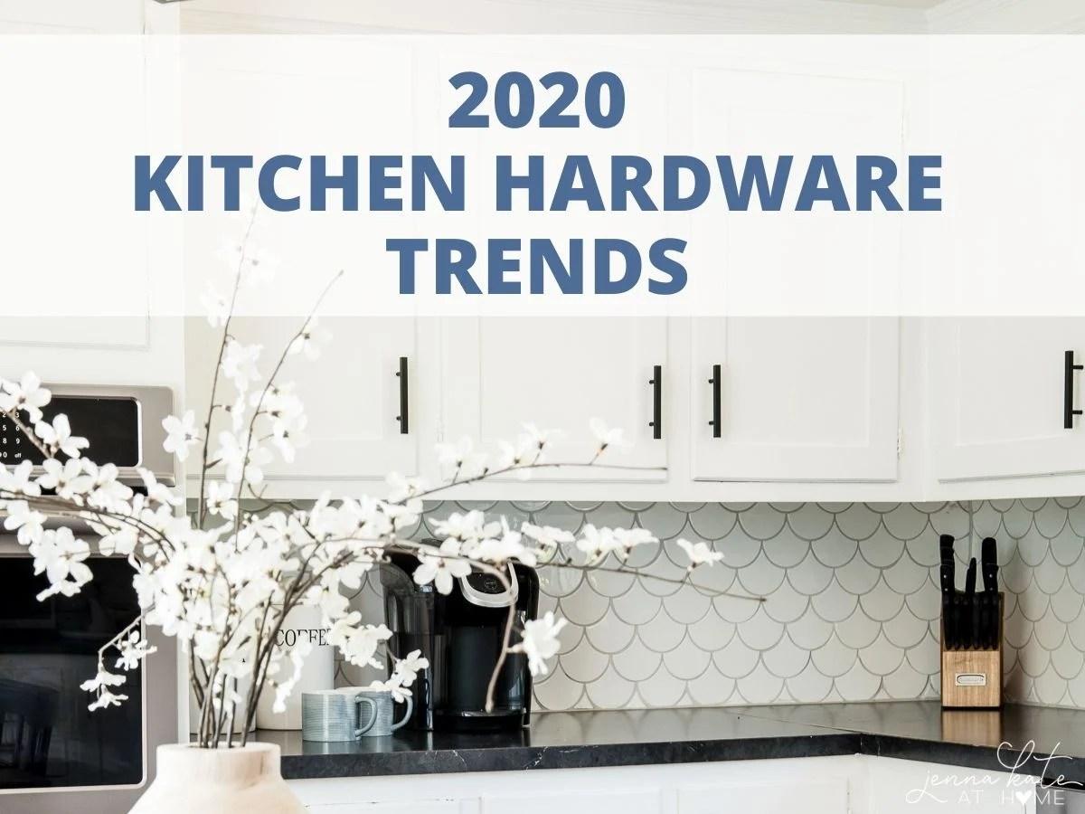 Kitchen hardware trends 2020