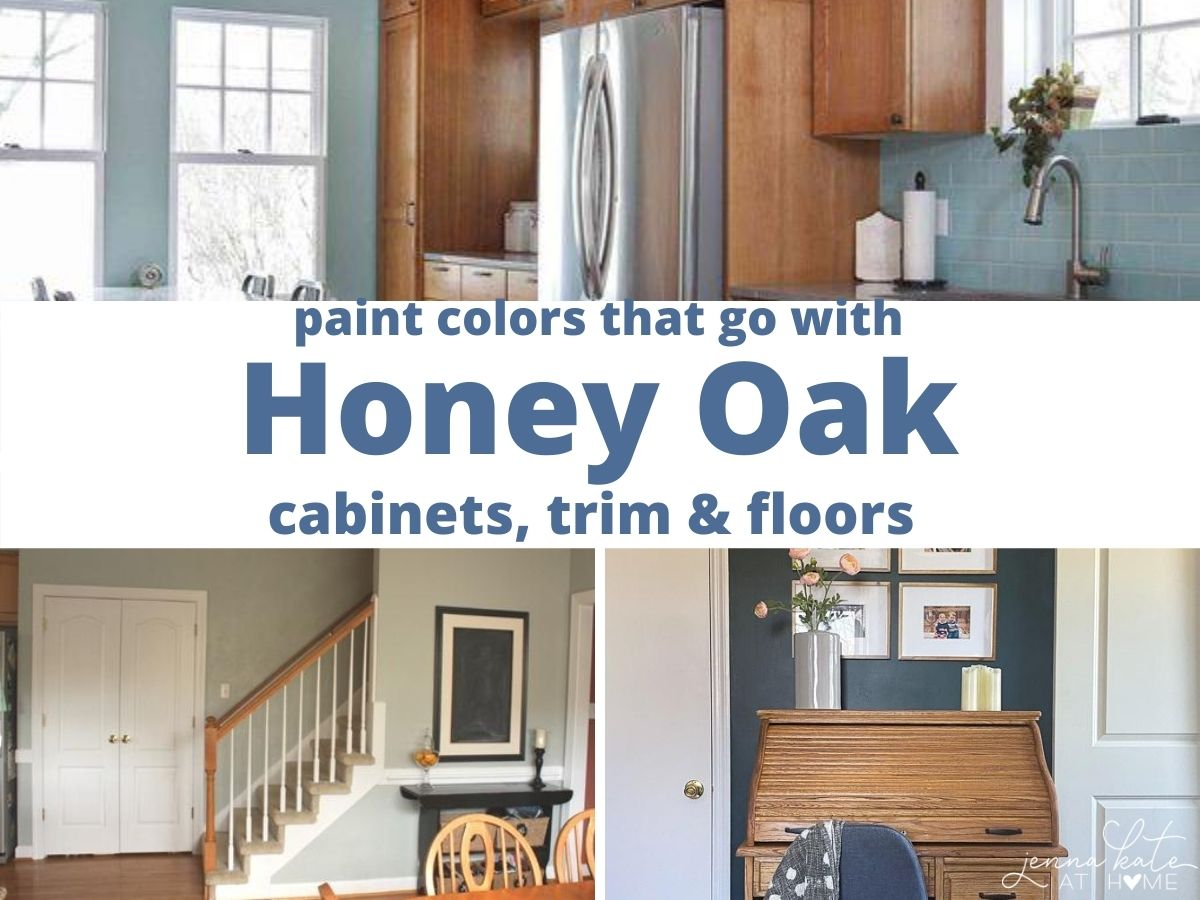 the best paint colors that go with honey oak cabinets, trim and floors