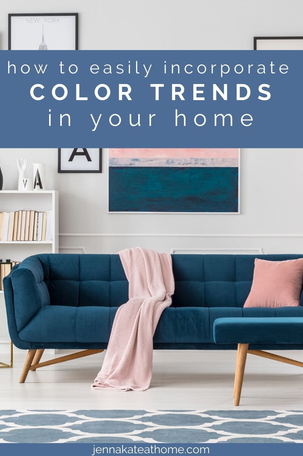 how to use color trends in your home