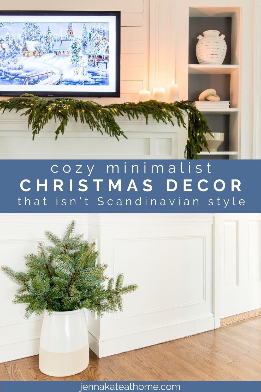 cozy minimalist Christmas decor